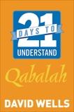 21 Days to Understand Qabalah, Wells, David