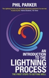 An Introduction to the Lightning Process: The First Steps to Getting Well, Parker, Phil