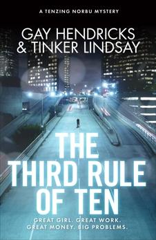 The Third Rule of Ten: A Tenzing Norbu Mystery, Lindsay, Tinker & Hendricks, Gay