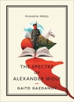 The Spectre of Alexander Wolf, Gazdanov, Gaito