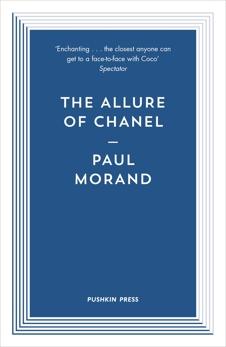 The Allure of Chanel, Morand, Paul