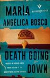 Death Going Down, Bosco, María Angélica
