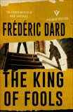 The King of Fools, Dard, Frédéric