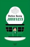 Journeys, Zweig, Stefan