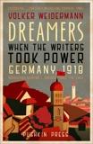 Dreamers, Weidermann, Volker