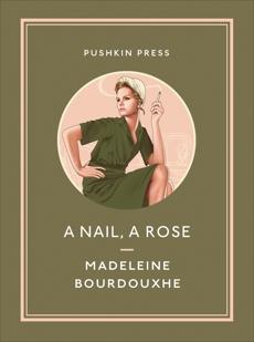 A Nail, A Rose, Bourdouxhe, Madeleine