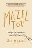 Mazel Tov, Margot, J. S.