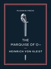 The Marquise of O–, Kleist, Heinrich Von