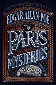 The Paris Mysteries, Deluxe Edition, Poe, Edgar Allan
