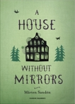 A House Without Mirrors, Sanden, Marten