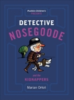Detective Nosegoode and the Kidnappers, Orton, Marian