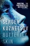 Butterfly Skin, Kuznetsov, Sergey