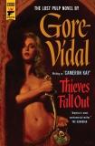 Thieves Fall Out, Vidal, Gore