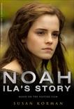 Noah: Ila's Story, Korman, Susan