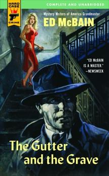 The Gutter and the Grave (EBK), McBain, Ed