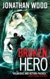 Broken Hero, Wood, Jonathan