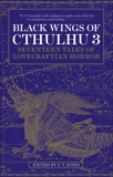 Black Wings of Cthulhu (Volume Three),