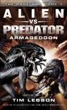 Alien vs. Predator: Armageddon: The Rage War 3, Lebbon, Tim