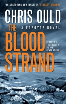 The Blood Strand: A FAROES NOVEL, Ould, Chris