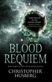 Chaos Queen - Blood Requiem (Chaos Queen 3), Husberg, Christopher