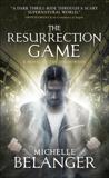 The Resurrection Game, Belanger, Michelle