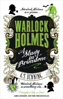 Warlock Holmes - A Study in Brimstone, Denning, G.S.