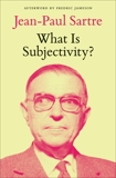 What Is Subjectivity?, Sartre, Jean-Paul