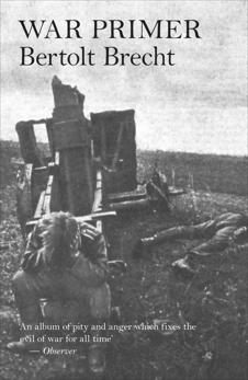 War Primer, Brecht, Bertolt