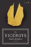 The Viceroys: A Novel, De Roberto, Federico