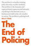 The End of Policing, Vitale, Alex S.