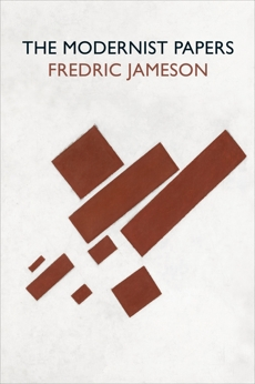 The Modernist Papers, Jameson, Fredric