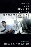 Image and Reality of the Israel-Palestine Conflict, Finkelstein, Norman G.