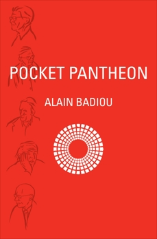 Pocket Pantheon: Figures of Postwar Philosophy, Badiou, Alain