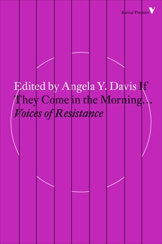 If They Come in the Morning...: Voices of Resistance