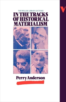 In the Tracks of Historical Materialism, Anderson, Perry
