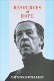 Resources of Hope: Culture, Democracy, Socialism, Williams, Raymond