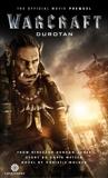 Warcraft: Durotan: The Official Movie Prequel, Golden, Christie