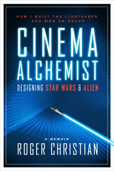 Cinema Alchemist: Designing Star Wars and Alien, Christian, Roger