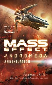Mass Effect: Annihilation, Valente, Catherynne M.