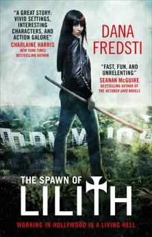The Spawn of Lilith, Fredsti, Dana