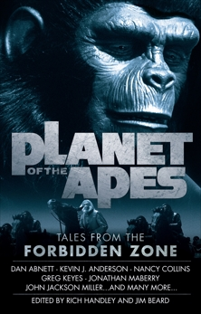 Planet of the Apes: Tales from the Forbidden Zone, Anderson, Kevin J. & Beard, Jim & Collins, Nancy & Maberry, Jonathan