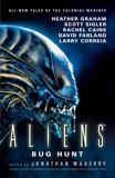 Aliens: Bug Hunt, Graham, Heather & Maberry, Jonathan