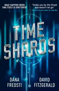 Time Shards, Fredsti, Dana & Fitzgerald, David & Fredsti, Dana