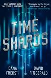 Time Shards, Fredsti, Dana & Fitzgerald, David