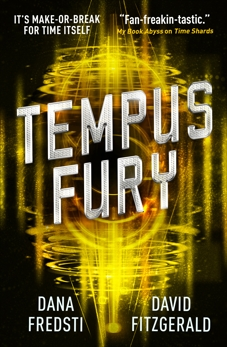 Time Shards - Tempus Fury, Fitzgerald, David & Fredsti, Dana