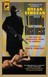 A Bloody Business, Struzan, Dylan