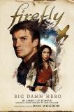 Firefly - Big Damn Hero, Lovegrove, James & Holder, Nancy