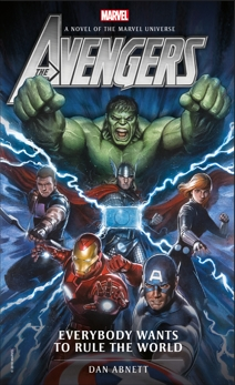 Avengers: Everybody Wants to Rule the World: A Novel of the Marvel Universe, Abnett, Dan