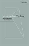 The Last Resistance, Rose, Jacqueline