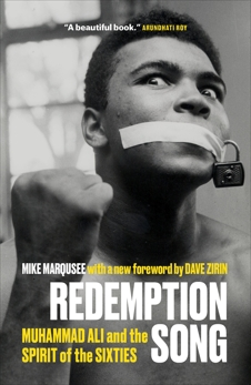 Redemption Song: Muhammad Ali and the Spirit of the Sixties, Marqusee, Mike